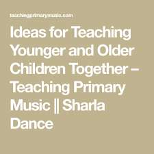 Ideas For Teaching Younger And Older Children Together