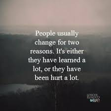 Lesson Learned Quotes Cool Lessons Learned In LifePeople Change Lessons Learned In Life
