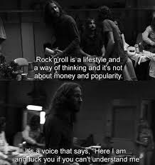 Rock And Roll Quotes Awesome Rock N'roll Is A Lifestyel And Na Way Of Thinking And It's Not About