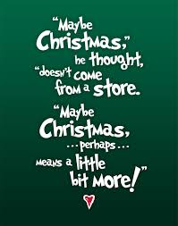 the grinch quotes maybe christmas doesn t come from a store. Modren Doesn Christmas Subway Art  The Grinch Quote 2000 Via Etsy And Quotes Maybe Doesn T Come From A Store O