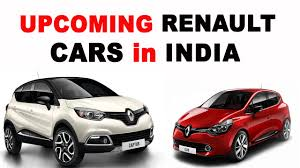 nissan new car release in indiaUpcoming Renault Cars in India 2015 to 2017  YouTube