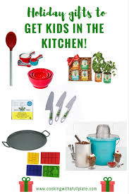 Gift For The Kitchen Great Gifts For Getting Kids In The Kitchen Cooking With A Full