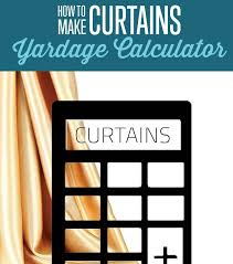 excellent yardage calculator to measure your fabric for curtains