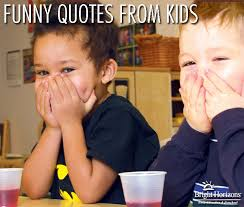 Funny Quotes For Kids Unique Funny Quotes From Kids Bright Horizons Parenting Blog
