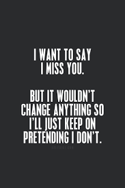 38 Poignant Quotes To Tell Someone I Miss You