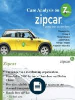 Zipcar Case study   Zipcar   Zipcar Case study Justin Gilmore     Zipcar Case Study  Car Sharing Service Started in      Expanded to     cities till            Registered Members