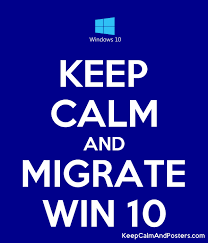 Keep Calm And Migrate Win 10 Keep Calm And Posters