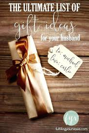 gift ideas for husband gift ideas for your husband 30th birthday gift ideas for husband india