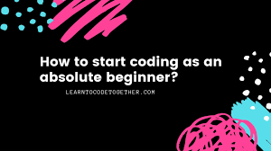 Practical Web Design For Absolute Beginners How To Start Coding As An Absolute Beginner Learn To Code
