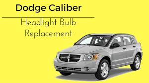 Dodge Caliber Side Light Bulb Replacement How To Replace Headlight Bulb Replacement 07 12 Dodge Caliber
