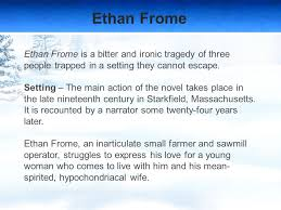 ethan frome by edith wharton ppt  5 ethan frome