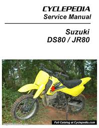 suzuki ds jr motorcycle cyclepedia printed service manual suzuki ds80 jr80 motorcycle cyclepedia printed service manual page 1