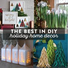diy holiday home decor the best in diy holiday home d on pinspired diy decorations