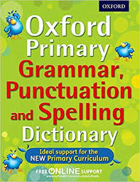 Grammar Punctuation Oxford Primary Grammar Punctuation And Spelling Dictionary