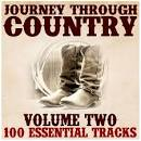 Journey Through Country, Vol. 2: 100 Essential Tracks