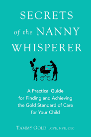 Ask Nanny Development Chart Secrets Of The Nanny Whisperer A Practical Guide For