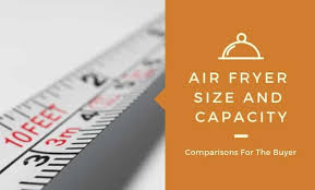 Turkey Fryer Size Chart Air Fryer Size And Capacity Comparisons What Size Air Fryer
