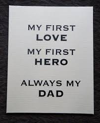 Love My Dad Quotes Fascinating Daddy A Son's First Hero A Daughters First Love Plaque Sign Solid