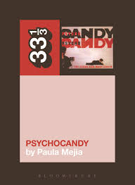 <b>The Jesus and</b> Mary Chain's Psychocandy | Literary Hub