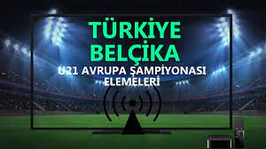 U21 Türkiye Belçika maçı canlı izle | A S