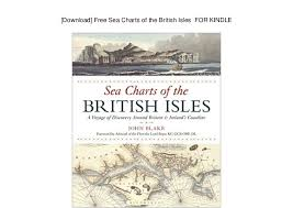 Free Sea Charts Download Download Free Sea Charts Of The British Isles For Kindle