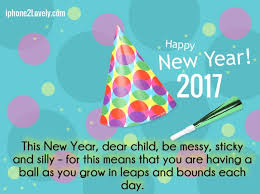 New Year Greetings Wishes For Kids 40 Quotes For Children Custom Happy New Year 2017 Quotes