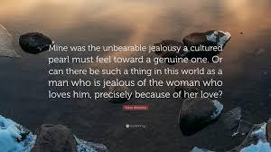 Yukio Mishima Quote Mine Was The Unbearable Jealousy A Cultured