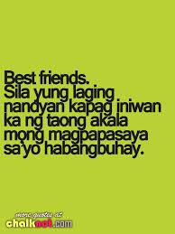 Love Quotes Best Friend Tagalog Hover Me Amazing Tagalog Quotes About Friendship