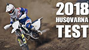2018 ktm motocross bikes. interesting bikes tested 2018 husqvarna motocross bikes in ktm motocross bikes