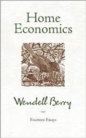 home economics fourteen essays wendell berry  home economics fourteen essays wendell berry 9781582434858 com books