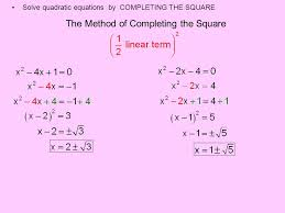8 the method of completing the square solve quadratic equations by completing the square