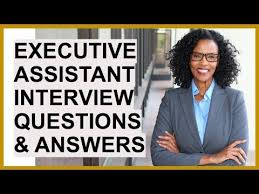 Interview Questions For Executive Assistants Executive Assistant Interview Questions And Answers