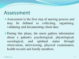 nursing essay on nursing process 17th 2014 7 8 assessment  assessment is the first step of nursing process