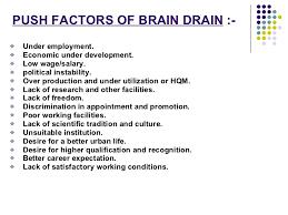brain drain  9 push factors of brain drain