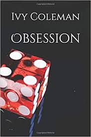 Amazon.com: Obsession (9781727060805): Coleman, Ivy: Books