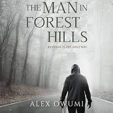 The Man in Forest Hills by Alex Owumi   Audiobook   Audible.com