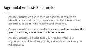 writing persuasive essays how to write thesis statements identify  5 argumentative thesis statements an argumentative paper