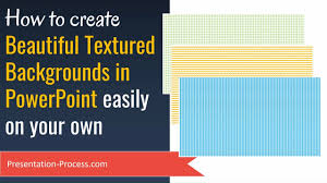 Create Powerpoint Backgrounds With Beautiful Textures Easy Professional