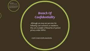breach of confidentiality scenarios by