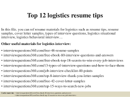 Top 12 logistics resume tips In this file, you can ref resume materials for  logistics ...