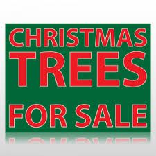 Christmas Trees For Sale Sign Panel At Speedysigns Com