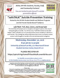 suicide prevention essay suicide prevention in primary care the  safetalk suicide prevention gatekeeper training nov 30 uh hilo safetalkflyer nov30 sample essay outlines