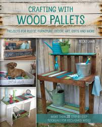 pictures of rustic furniture. Crafting With Wood Pallets: Projects For Rustic Furniture, Decor, Art,  Gifts And More: Amazon.es: Becky Lamb: Libros En Idiomas Extranjeros Pictures Of Rustic Furniture