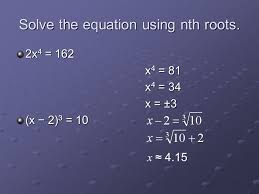 11 solve the equation using nth roots 2x 4 162 x 4 81 x 4 34 x 3 x 2 3 10 x 4 15