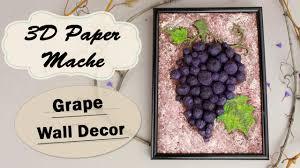 Paper Mache Decorating Diy 3d Paper Mache Grape Bunch Wall Decor Youtube