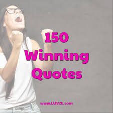 Winning Quotes Custom 48 Winning Quotes And Victory Sayings