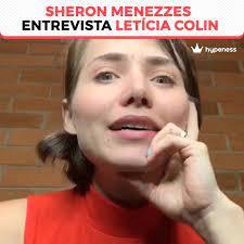 Hypeness - Sheron Menezzes entrevista Letícia Colin - Hypeness