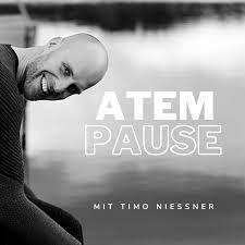 ATEMPAUSE mit Timo Niessner