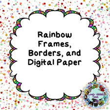 Rainbow Page Border Rainbow Frames Page Borders And Digital Paper By Lovely Jubblies Teach