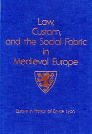 law custom and the social fabric in medieval europe essays in 89 00 law custom